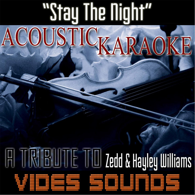 Stay the Night (Acoustic Karaoke Version) [Tribute to Zedd