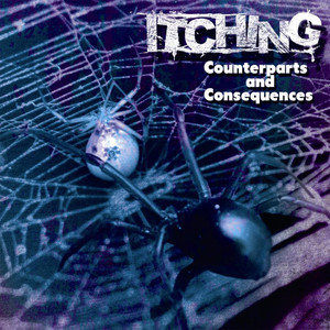 Counterparts and Consequences - Itching