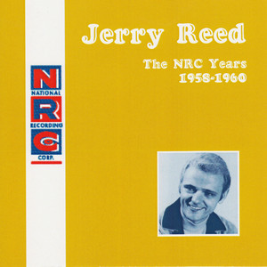 NRC: Jerry Reed, The NRC Years, 1958-1960 album