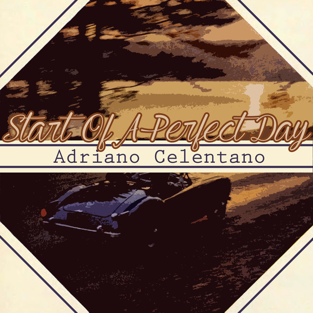 Album cover for Start of a Perfect Day by Adriano Celentano
