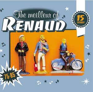 The Meilleur Of Renaud - Renaud