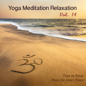 Yoga Meditation Relaxation, Vol. 14 - Time to Relax, Music for Inner Peace Albumcover