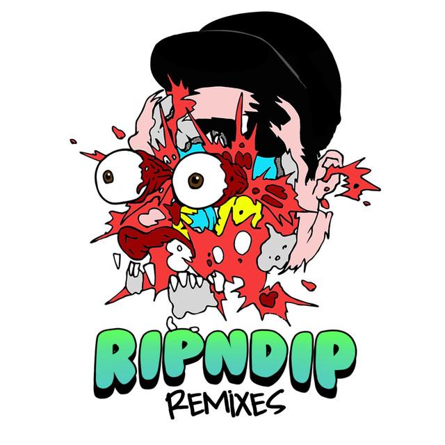Rip N Dip (Remixes)