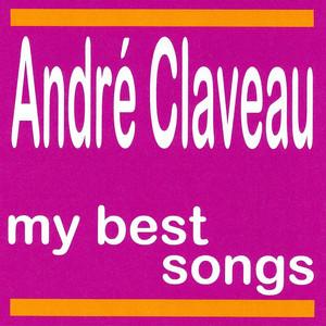 André Claveau : My Best Songs album