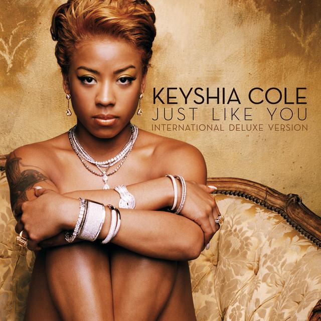Just like you by keyshia cole on spotify.