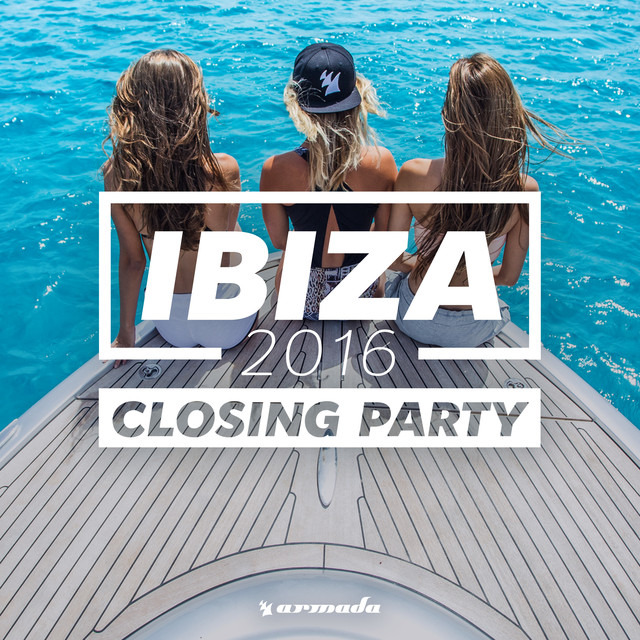 Album cover for Ibiza Closing Party 2016 - Armada Music by Various Artists