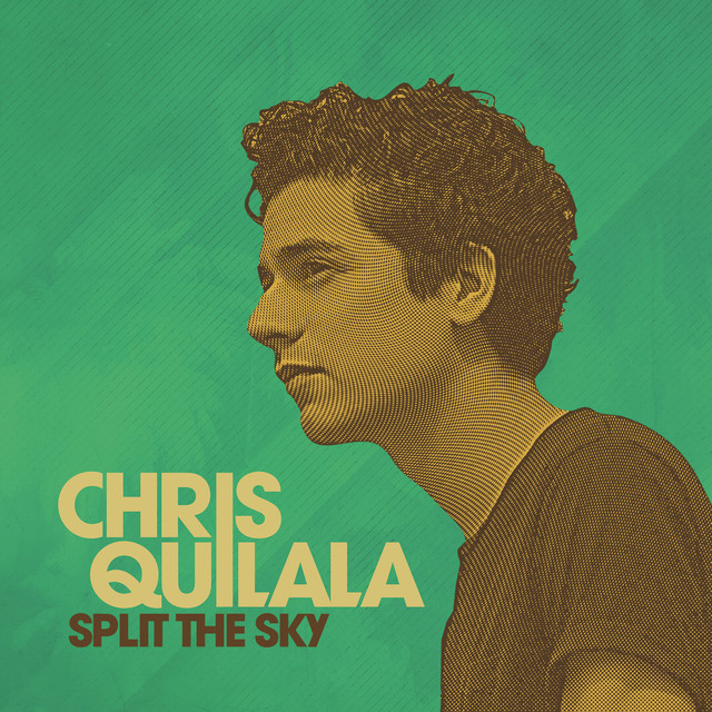 Album cover for Split The Sky by Chris Quilala