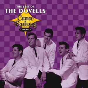 Cameo Parkway - The Best Of The Dovells (Original Hit Recordings) [International Version] album