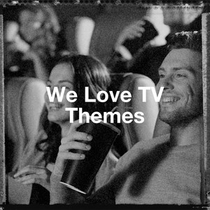 We Love Tv Themes -