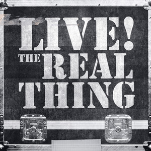 Live! Real Thing album