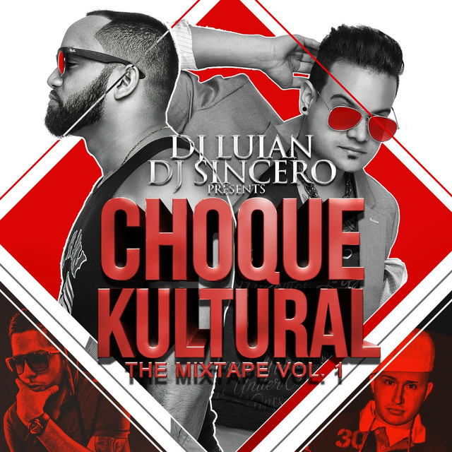 Choque Kultural (The Mixtape, Vol. 1)