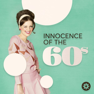 Innocence of the 60s