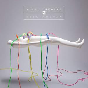 Electrogram - Vinyl Theatre
