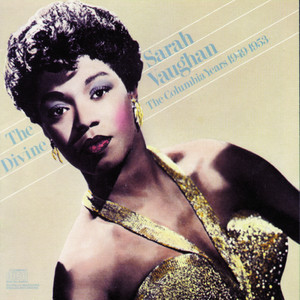 The Divine Sarah Vaughan: The Columbia Years 1949-1953 album