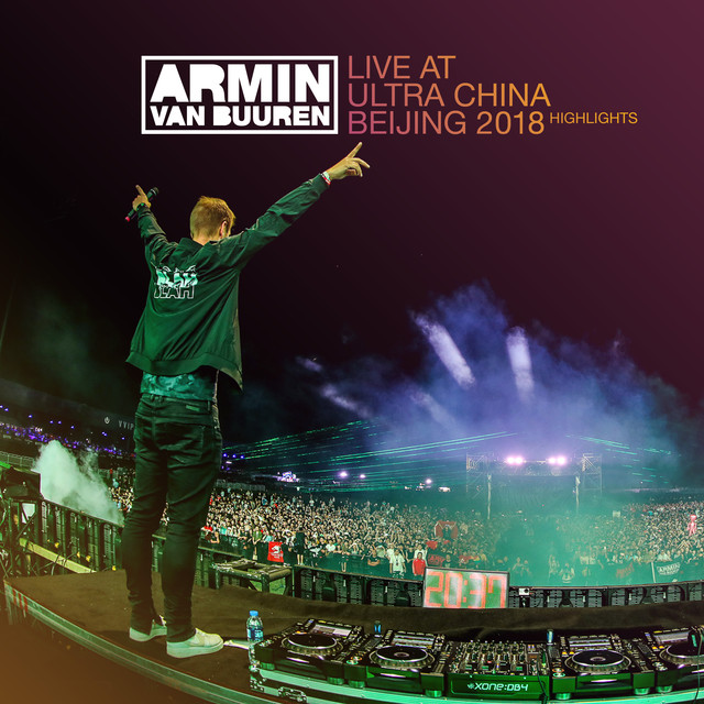 Album cover for Live at Ultra China Beijing 2018 (Highlights) by Armin van Buuren