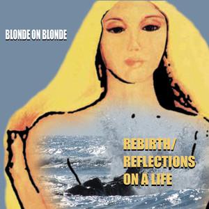 Rebirth/Reflections Of Life album