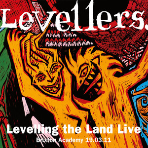 Levelling The Land (Live at Brixton Academy) album