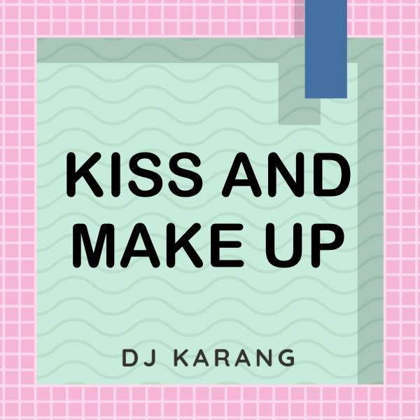 Kiss And Make Up (Karaoke Version Originally Performed By Dua Lipa