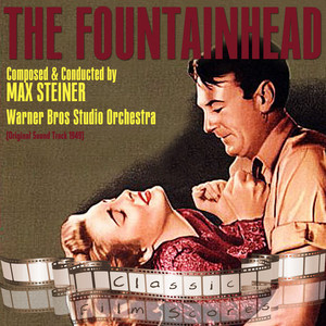 The Fountainhead (Original Motion Picture Soundtrack)