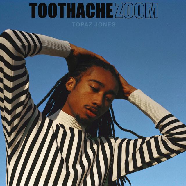 Topaz Jones - Toothache image cover
