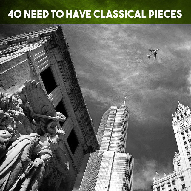 40 Need To Have Classical Pieces