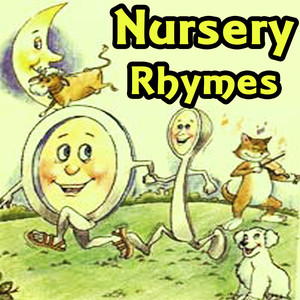 NURSERY RHYMES - Nursery  Rhymes