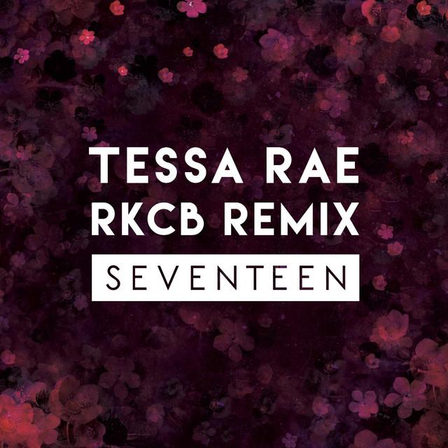 Seventeen (RKCB Remix)
