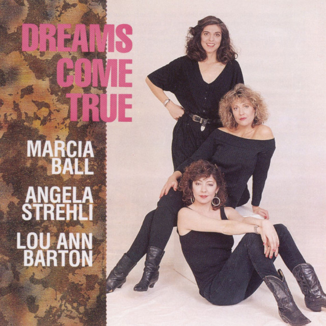 Lou Ann Barton, Marcia Ball, Angela Strehli Dreams Come True album cover