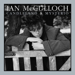 Ian McCulloch, Dave Bascombe Candleland cover