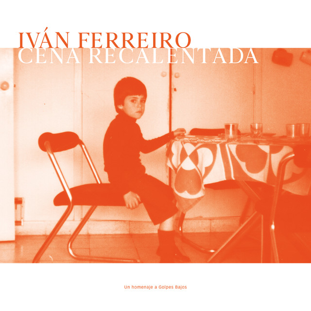 Album cover for Cena recalentada by Ivan Ferreiro