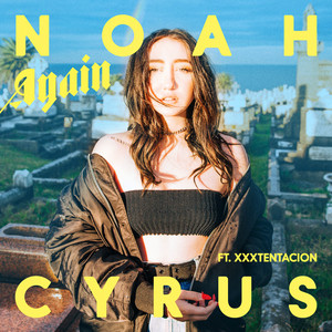 Again - Noah Cyrus