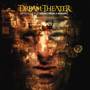 Metropolis Part 2: Scenes From A Memory - Dream Theater