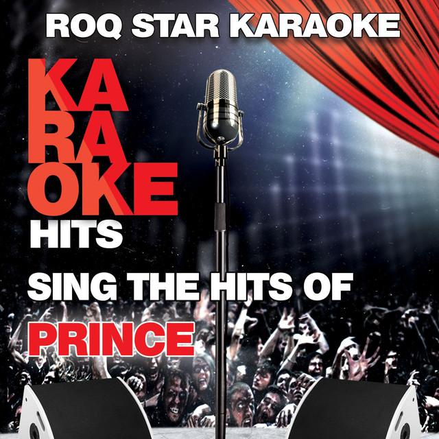 Karaoke - Prince By Roq Star Karaoke On Spotify-4215