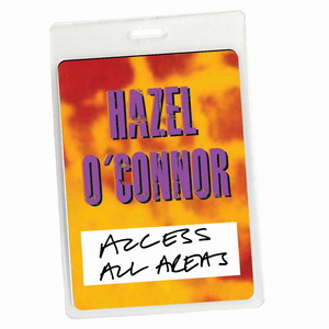 Access All Areas - Hazel O'Connor Live (Audio Version) - EP