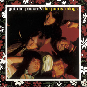 The Pretty Things / Get the Picture? album
