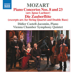 Mozart: Piano Concertos Nos. 8 and 23 & Die Zauberflöte (Excerpts Arr. for Chamber Ensemble) Albümü