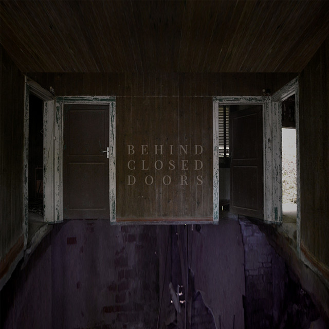 Album cover for Behind Closed Doors by Former Friends