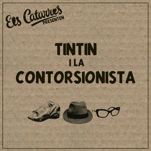 Tintin i la Contorsionista - Catarres