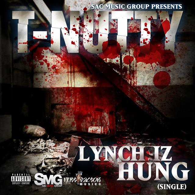 Lynch Iz Hung - Single
