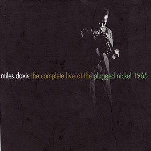 The Complete Live At The Plugged Nickel - 1965 Albumcover