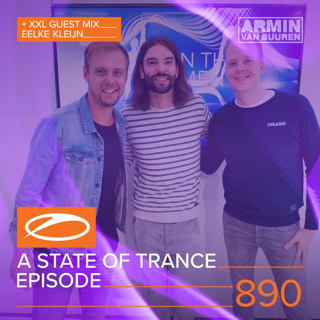 ASOT 890 - A State Of Trance Episode 890 (+XXL Guest Mix: Eelke Kleijn)