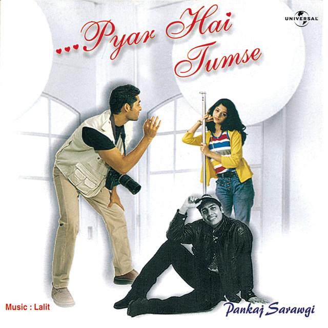 Bepanah Pyar Hai Tumse Song Ringtone: Mujhe Pyar Hai Tumse, A Song By Pankaj Sarawgi On Spotify