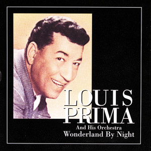 Louis Prima Wonderland by Night cover