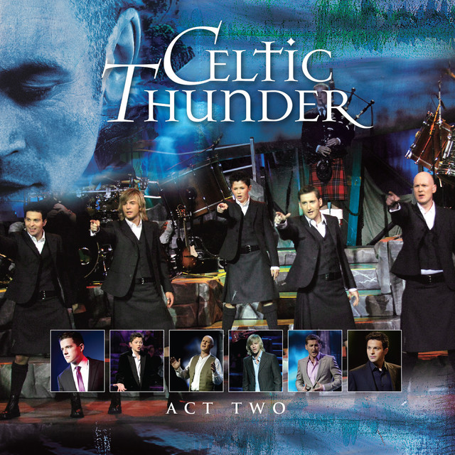 Celtic Thunder The Show Act Two album cover