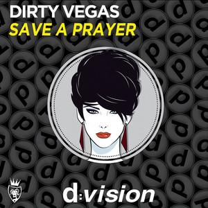 Save a Prayer (Remixes)