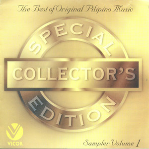 The Best of Original Pilipino Music: Special Collector's Edition Vol. 1 - VST and Co.