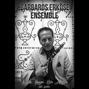 Barbaros Erköse Ensemble