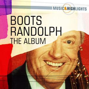 Music & Highlights: Boots Randolph - The Album album