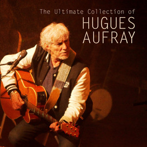 The Ultimate Collection of Hugues Aufrey album