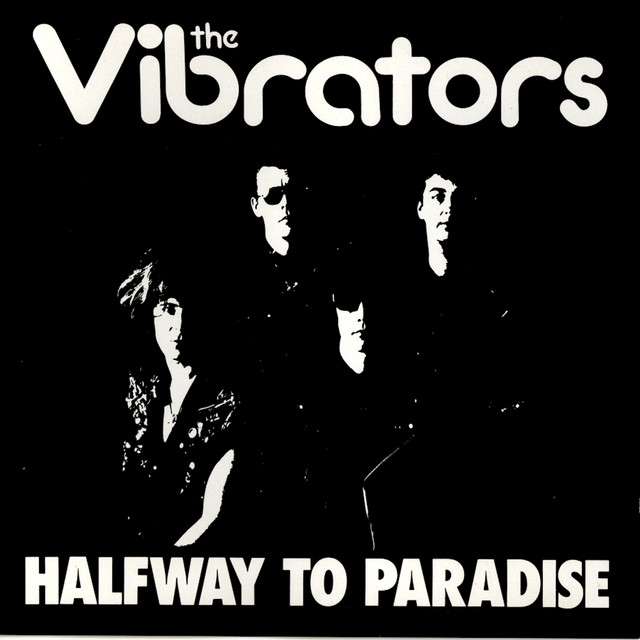 Halfway to Paradise by The Vibrators on Spotify Halfway to Paradise - 웹